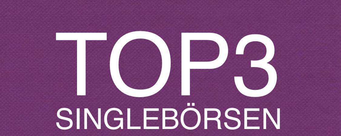 Top3 Singlebörsen